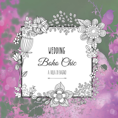 Evento Wedding Boho Chic a Villa di Bagno